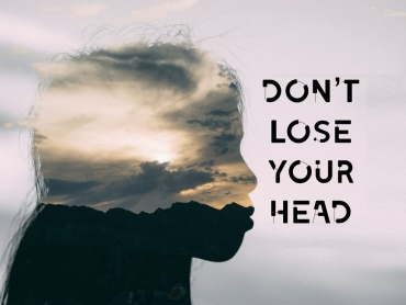 Don't Lose Your Head – Part 2